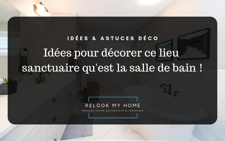comment d corer sa salle de bain relook my home. Black Bedroom Furniture Sets. Home Design Ideas