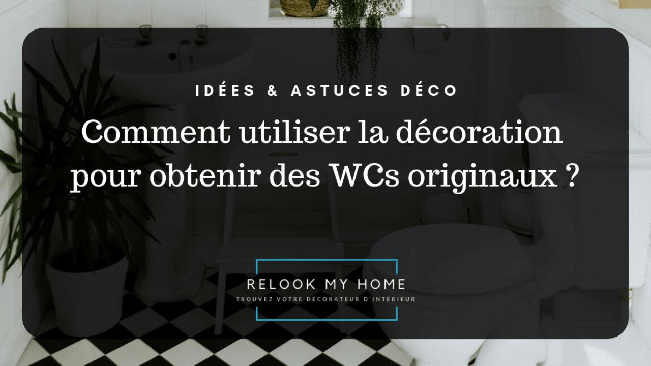 Comment Decorer Les Wc comment décorer ses wcs ? – relook my home